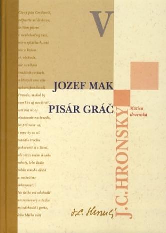 Zobrané spisy V - Jozef Mak, Pisár Gráč