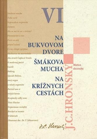 Na bukvovom dvore Šmákova mucha Na krížnych cestách - Jozef Cíger Hronský