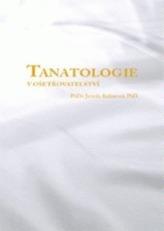 Tanatologie v ošetřovatelství