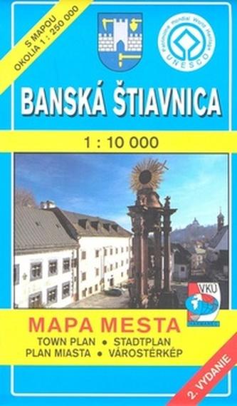 Banská Štiavnica 1 : 10 000 Mapa mesta Town plan Stadtplan Plan miasta Várostérk