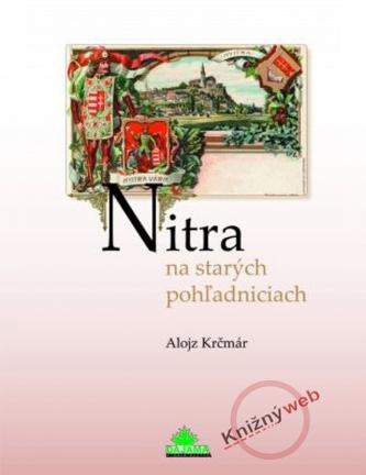 Nitra na starých pohľadniciach