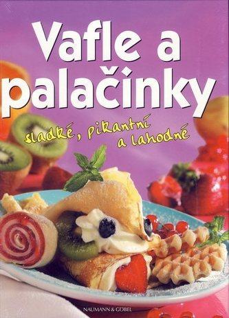 Vafle a palačinky - sladké, pikantní a lahodné