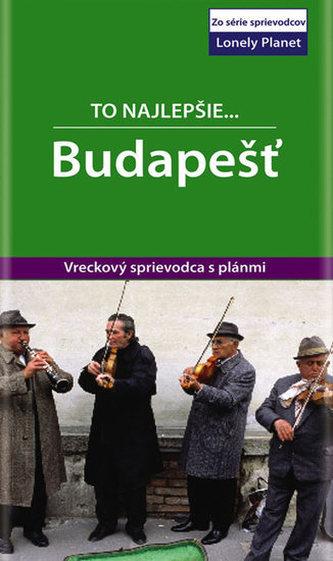 Budapešť - To najlepšie.. Lonely Planet