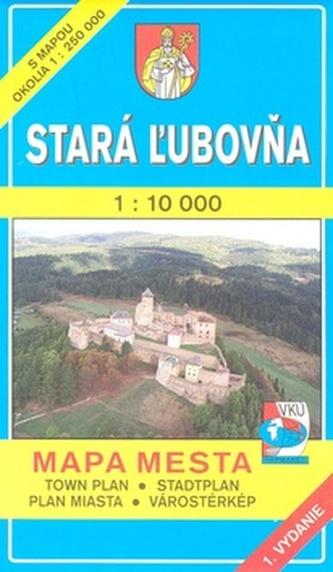 Stará Ľubovňa 1 : 10 000 Mapa mesta Town plan Stadtplan Plan miasta Várostérkép