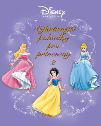 Nejkrásnější pohádky pro princezny 2