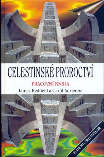 Celestinské proroctví - pracovní kniha - James Redfield; Carol Adrienne