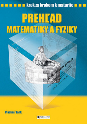 Prehžad matematiky a fyziky