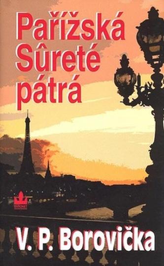 Pařížská Surete pátrá