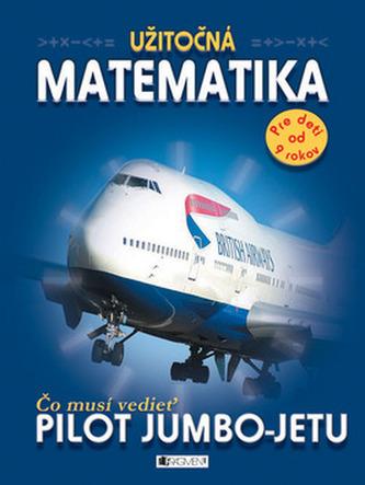 Čo musí vedieť pilot Jumbo-jetu