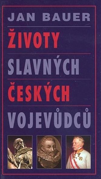 Životy slavných českých vojevůdců