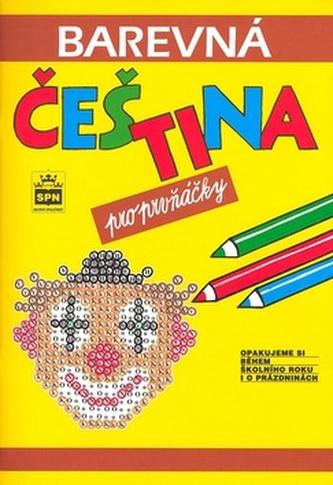 Barevná čeština pro prvňáčky - Jana Pavlová; Simona Pišlová