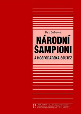Národní šampioni a hospodářská soutěž