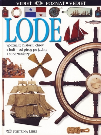 Lode - vidieť, poznať, vedieť - 2.vydanie