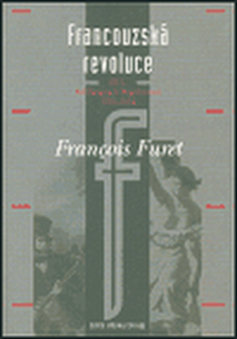 Francouzská revoluce I - Francois Furet