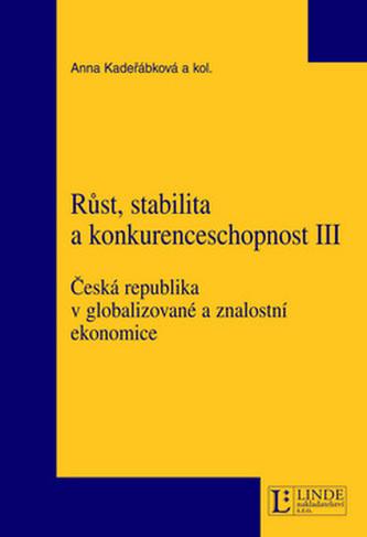Růst, stabilita a konkurenceschopnost III
