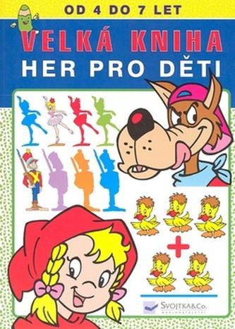 Velká kniha her pro děti