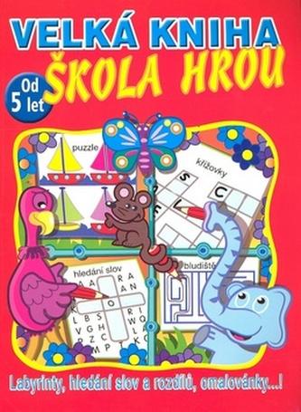 Velká kniha Škola hrou