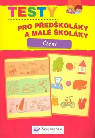 Testy pro předškoláky a malé školáky Čtení