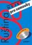 Ruština nejen pro samouky učebnice + CD