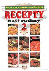 Recepty naší rodiny 2.