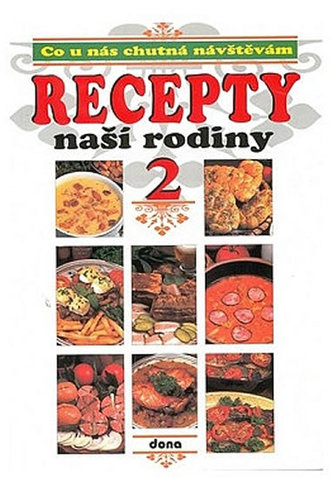 Recepty naší rodiny 2. - neuveden