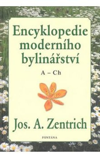 Encyklopedie moderního bylinářství A-Ch