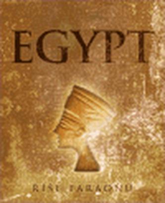 Egypt. Říše faraónů