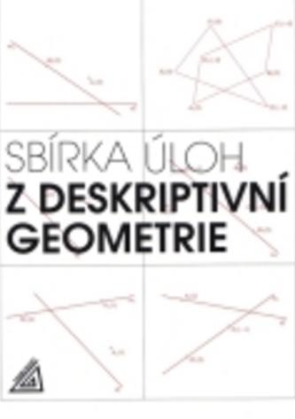 Sbírka úloh z deskriptivní geometrie - E. Maňásková