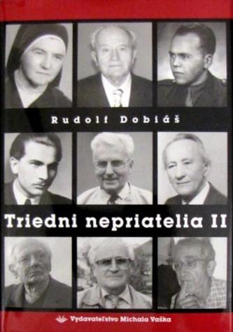 Triedni nepriatelia II - Rudolf Dobiáš