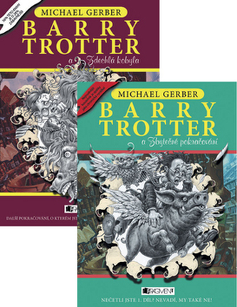 Balíček 2 ks Barry Trotter a Zbytečné pokračování+ Barry Trotter a Zdechlá kobyl