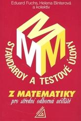 Standardy a testové úlohy z matematiky pro střední odborná učiliště