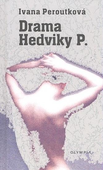 Drama Hedviky P.