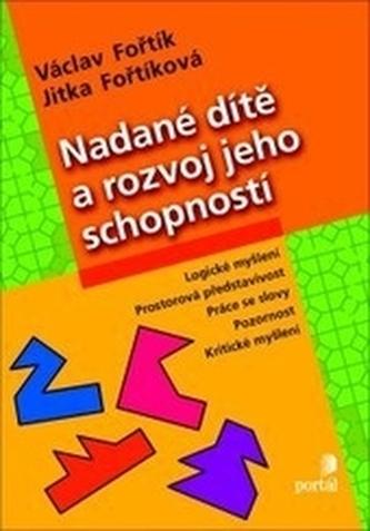 Nadané dítě a rozvoj jeho schopností - Václav Fořtík