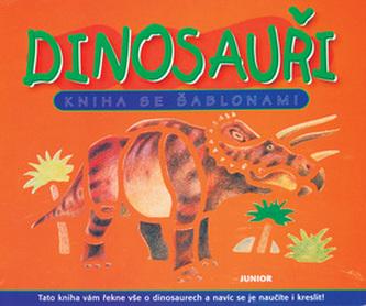 Dinosauři Kniha se šablonami