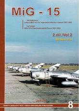 MIG-15 v Čs. vojenském letectvu v letech 1951-82 2. díl