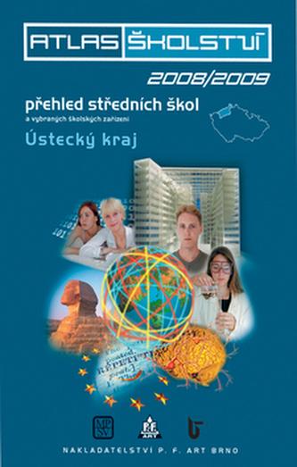 Atlas školství 2008/2009 Ústecký kraj