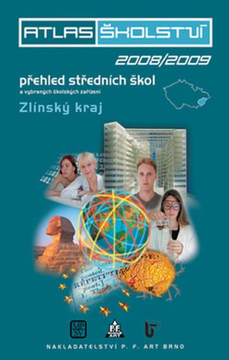 Atlas školství 2008/2009 Zlínský kraj