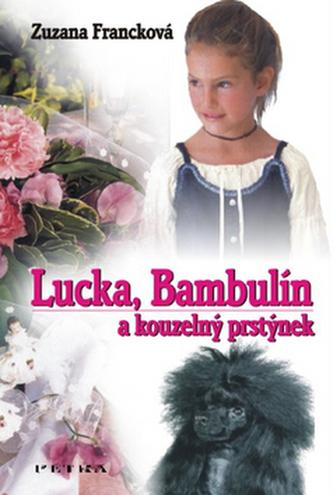 Lucka, Bambulín a kouzelný prstýnek