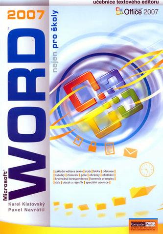 WORD 2007 nejen pro školy - Karel Klatovský