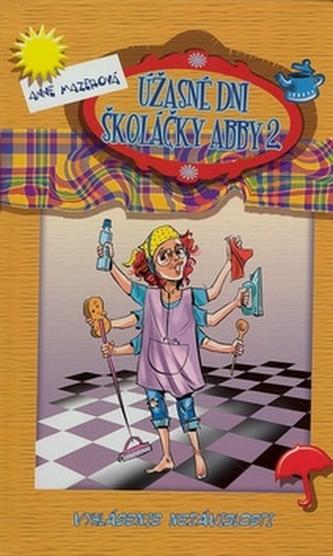 Úžasné dni školáčky Abby 2
