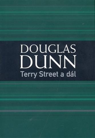 Terry Street a dál - Douglas Dunn