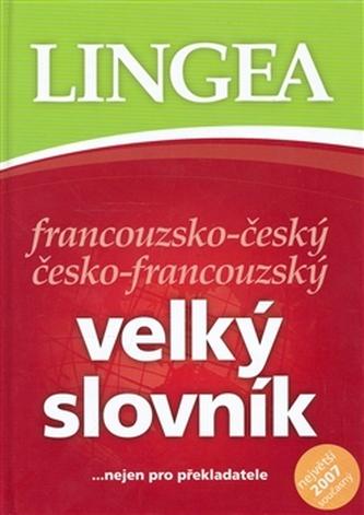 Francouzsko-český česko francouzský velký slovník