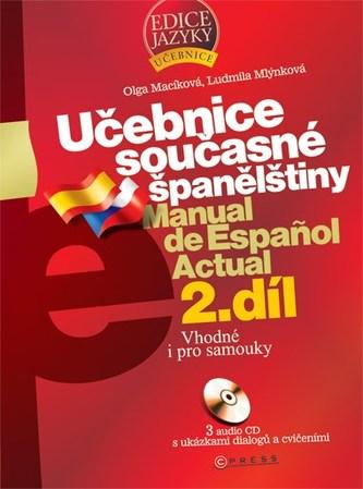 Učebnice současné španělštiny 2.díl + 3CD - Olga Macíková