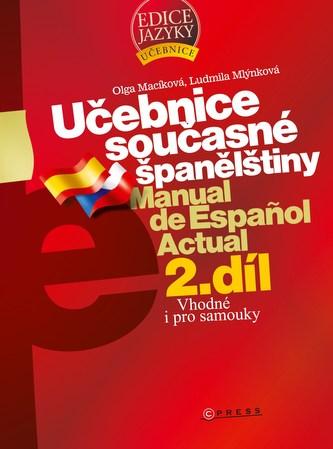 Učebnice současné španělštiny 2.díl - Olga Macíková