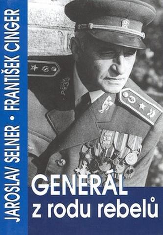 Generál z rodu rebelů