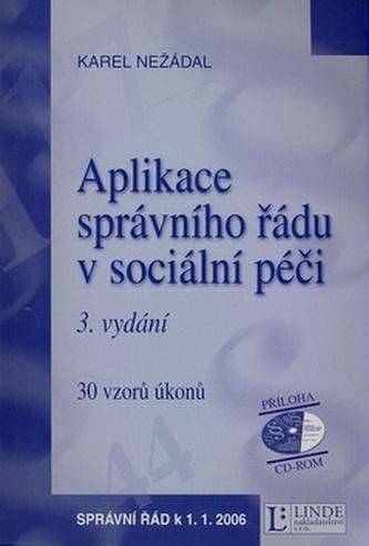 Aplikace správního řádu v sociální péči