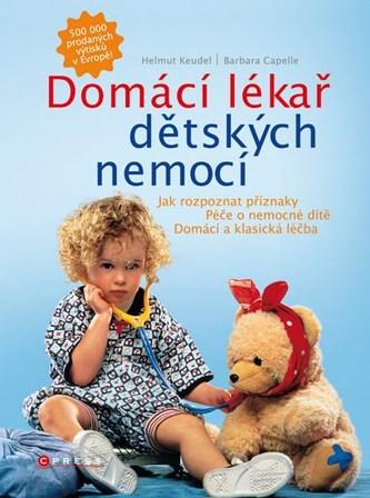 Domácí lékař dětských nemocí - Helmut Keudel