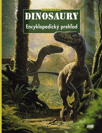 Dinosaury - Encyklopedický prehľad