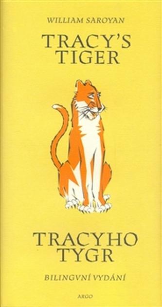 Tracy´s Tiger / Tracyho tygr