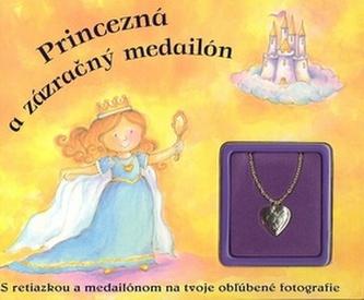 Princezná a zázračný medailón